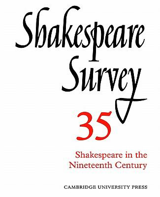 Shakespeare in the Nineteenth Century   2002 9780521523738 Front Cover