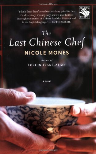 Last Chinese Chef A Novel  2007 edition cover