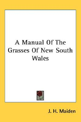 Manual of the Grasses of New South Wales N/A 9780548478738 Front Cover