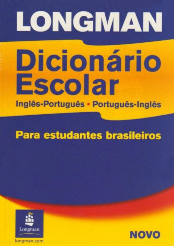 Longman English-Portuguese/Portuguese-English School Dictionary for Brazil  2nd 2002 edition cover