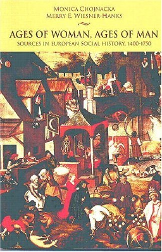 Ages of Woman, Ages of Man Sources in European Social History, 1400-1750  2002 edition cover
