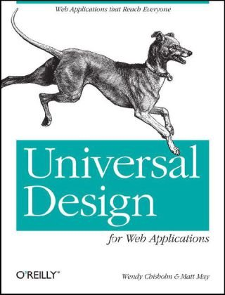 Universal Design for Web Applications Web Applications That Reach Everyone  2008 edition cover