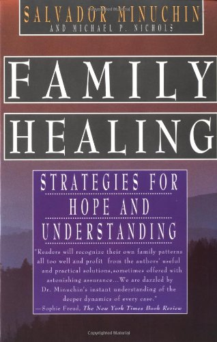 Family Healing : Strategies for Hope and Understanding 1st 1998 edition cover