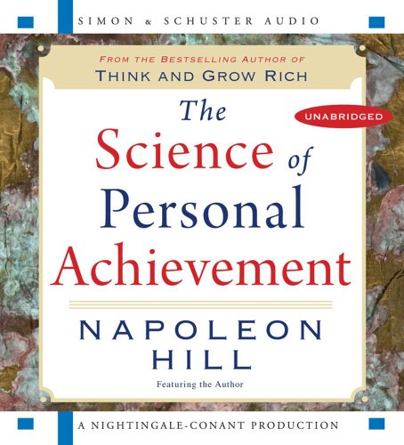 The Science of Personal Achievement: Follow in the Footsteps of the Giants of Success  2008 edition cover