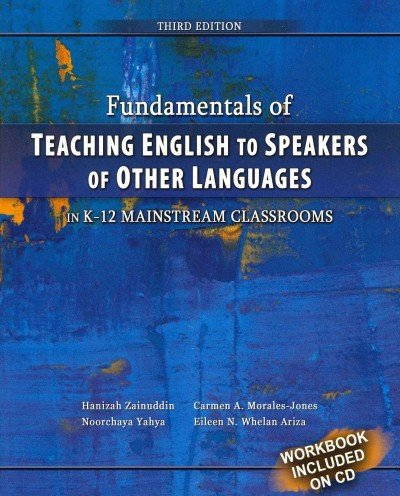 Fundamentals of Teaching English to Speakers of Other Languages in K-12 Mainstream Classrooms  3rd 2011 (Revised) edition cover