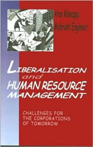 Liberalisation and Human Resource Management Challenges for the Corporations of Tomorrow  1999 9780761992738 Front Cover
