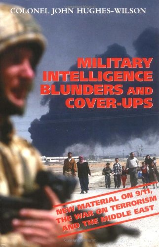 Military Intelligence Blunders and Coverups   2004 (Revised) 9780786713738 Front Cover