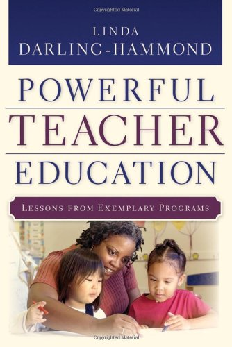 Powerful Teacher Education Lessons from Exemplary Programs  2006 edition cover