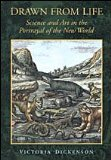 Drawn from Life Science and Art in the Portrayal of the New World  1998 edition cover