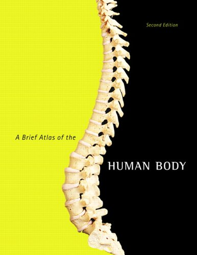 Brief Atlas of the Human Body  2nd 2007 9780805373738 Front Cover