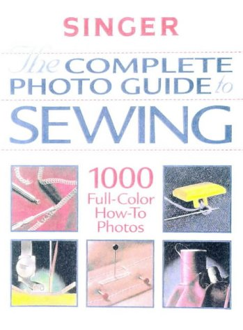 Complete Photo Guide to Sewing   1999 edition cover