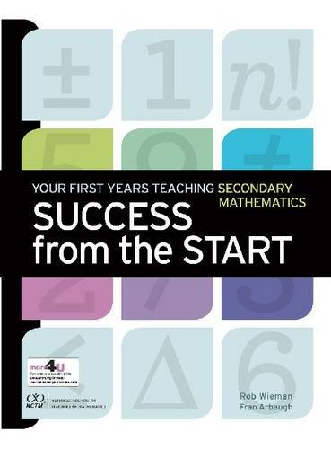 Success from the Start: Your First Years Teaching Secondary Mathematics  0 edition cover