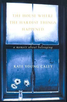 House Where the Hardest Things Happened A Memoir about Belonging N/A 9780877880738 Front Cover
