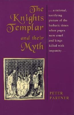 Knights Templar and Their Myth  Revised  edition cover