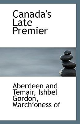 Canada's Late Premier N/A 9781113402738 Front Cover