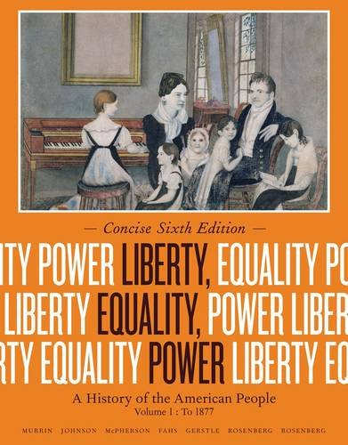Liberty, Equality, Power: to 1877: A History of the American People  2013 edition cover