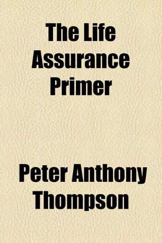 Life Assurance Primer  2010 edition cover