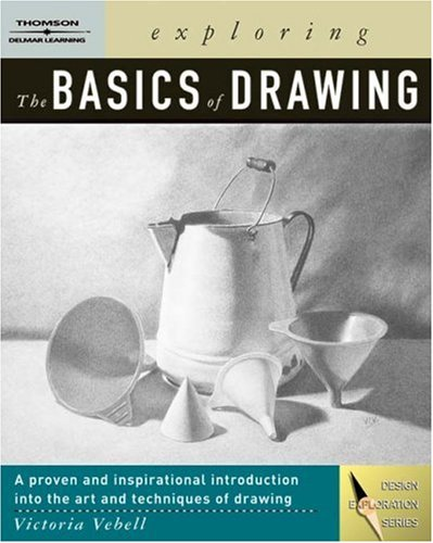 Exploring the Basics of Drawing   2005 edition cover