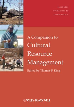 Companion to Cultural Resource Management   2011 9781405198738 Front Cover