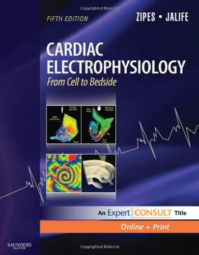Cardiac Electrophysiology: from Cell to Bedside Expert Consult - Online and Print 5th 2009 edition cover