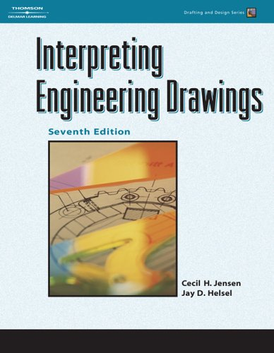 Interpreting Engineering Drawings  7th 2007 (Revised) edition cover