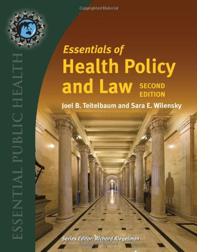 Essentials of Health Policy and Law  2nd 2013 edition cover
