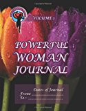 Powerful Woman Journal - Glorious Tulips Volume 1 N/A 9781493739738 Front Cover