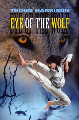 Eye of the Wolf   2003 9781550050738 Front Cover
