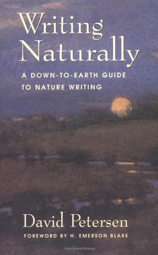 Writing Naturally A Down-to-Earth Guide to Nature Writing  2001 edition cover