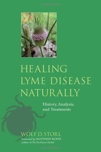 Healing Lyme Disease Naturally History, Analysis, and Treatments  2010 9781556438738 Front Cover