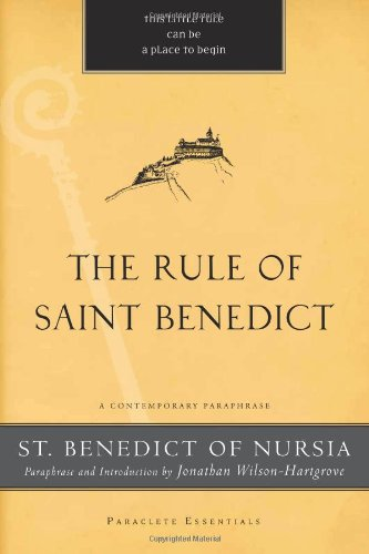 Rule of Saint Benedict A Contemporary Paraphrase N/A 9781557259738 Front Cover