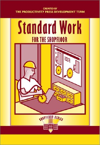 Standard Work for the Shopfloor   2002 edition cover
