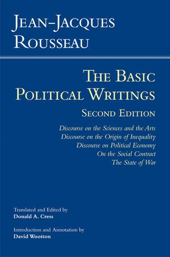 Basic Political Writings Discourse on the Sciences and the Arts, Discourse on the Origin of Inequality, Discourse on Political Economy, on the Social Contract, the State of War 2nd 2012 edition cover