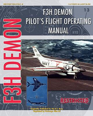 F3h Demon Pilot's Flight Operating Instructions  N/A 9781935327738 Front Cover