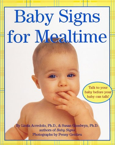 Baby Signs for Mealtime   2002 9780060090739 Front Cover
