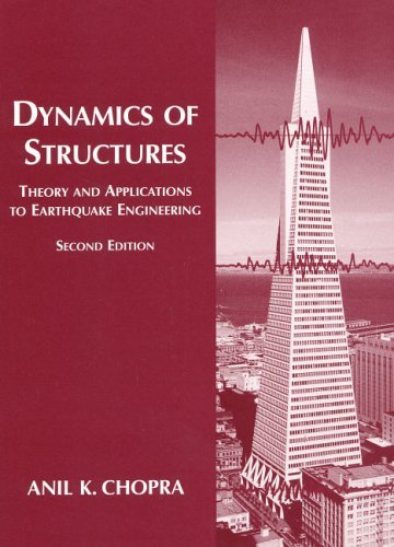 Dynamics of Structures Theory and Applications to Earthquake Engineering 2nd 2001 (Revised) edition cover
