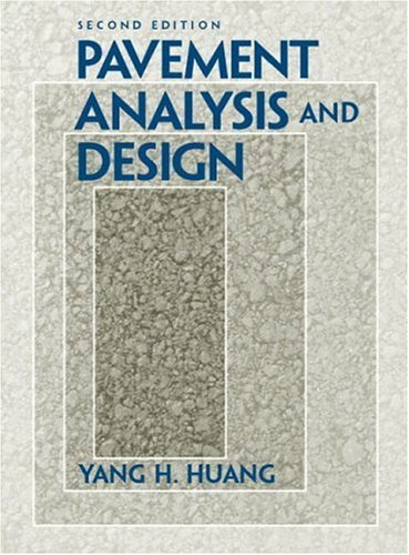Pavement Analysis and Design  2nd 2004 edition cover