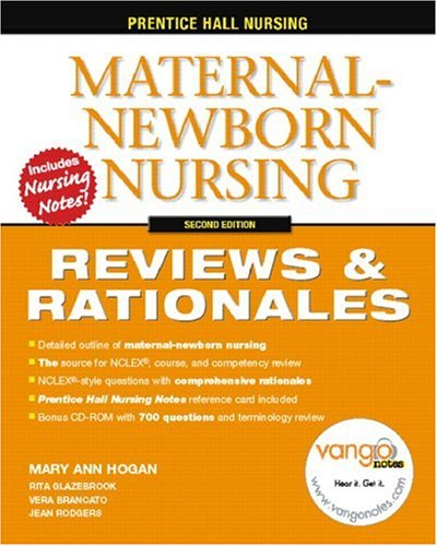 Maternal-Newborn Nursing Reviews and Rationals 2nd 2007 (Revised) edition cover