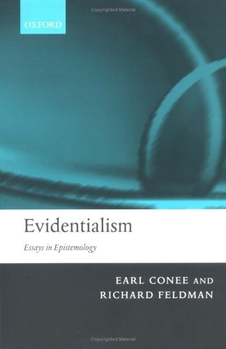 Evidentialism Essays in Epistemology  2004 edition cover