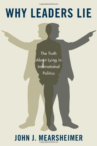 Why Leaders Lie The Truth about Lying in International Politics  2011 edition cover