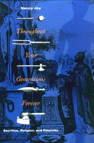 Throughout Your Generations Forever Sacrifice, Religion, and Paternity  1992 edition cover