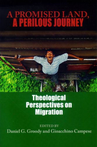 Promised Land, a Perilous Journey Theological Perspectives on Migration  2007 9780268029739 Front Cover