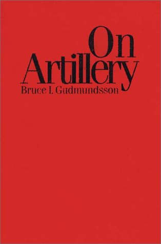 On Artillery   1993 9780275946739 Front Cover