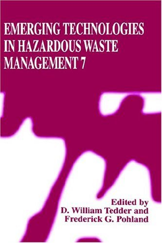 Emerging Technologies in Hazardous Waste Management 7   1997 9780306457739 Front Cover
