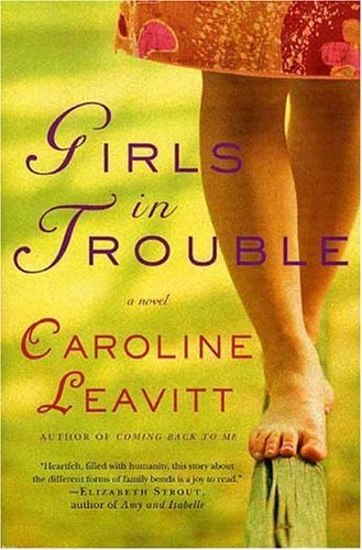 Girls in Trouble A Novel  2005 9780312339739 Front Cover