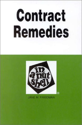 Contract Remedies in a Nutshell   1981 (Reprint) edition cover