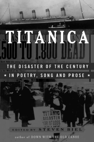 Titanica The Disaster of the Century in Poetry, Song and Prose  1998 edition cover