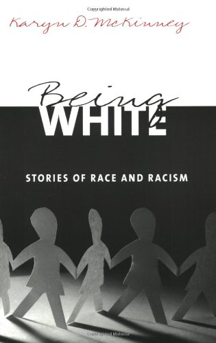 Being White Stories of Race and Racism  2005 9780415935739 Front Cover