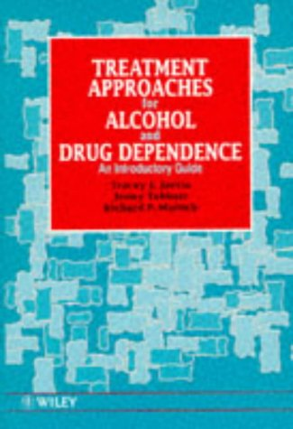 Treatment Approaches for Alcohol and Drug Dependence An Introductory Guide 1st 1995 9780471953739 Front Cover