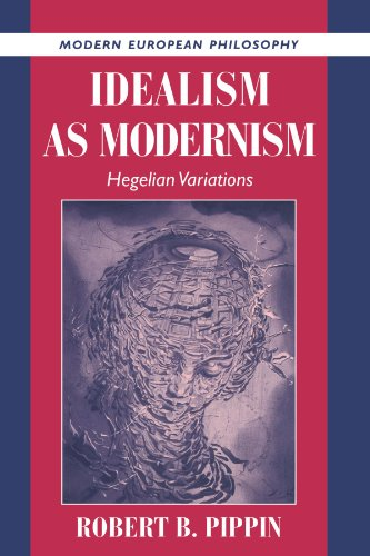 Idealism as Modernism Hegelian Variations  1997 9780521568739 Front Cover